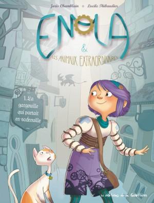"""Afficher """"Enola & les animaux extraordinaires n° 1 La gargouille qui partait en vadrouille"""""""