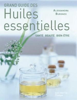 """Afficher """"Grand guide des huiles essentielles"""""""