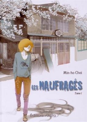 vignette de 'naufragés (Les) n° 01<br />Les naufragés (Min-Ho Choi)'