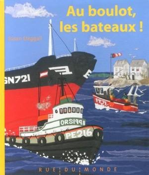 """Afficher """"Au boulot, les bateaux !"""""""