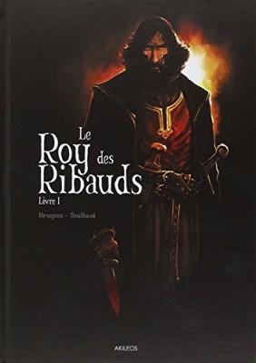 """Afficher """"Le Roy des Ribauds n° 1 Le Roy des Ribauds- Livre 1"""""""