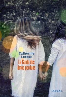 """Afficher """"Le guide des âmes perdues"""""""