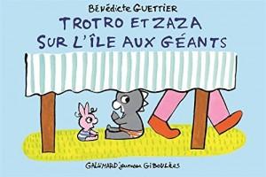 """Afficher """"Trotro et Zaza sur l'île aux géants"""""""