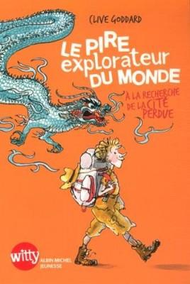 """Afficher """"Pire explorateur du monde (Le)"""""""