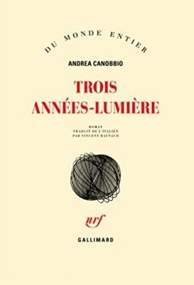 """Afficher """"Trois années-lumière"""""""