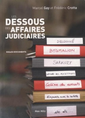 Couverture de Les dessous des affaires judiciaires