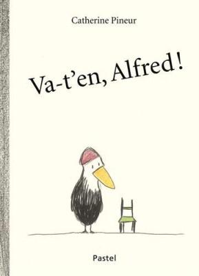 """Afficher """"Va-t'en, Alfred !"""""""