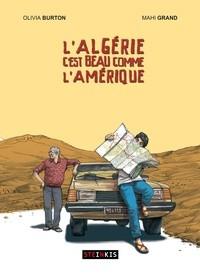 vignette de 'L'Algérie c'est beau comme l'Amérique (Olivia Burton)'