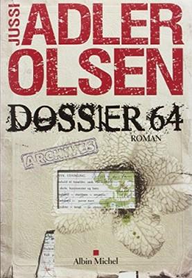 vignette de 'Les enquêtes du département V n° 4<br />Dossier 64 (Jussi Adler-Olsen)'