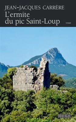 """Afficher """"L'ermite du pic Saint-Loup"""""""
