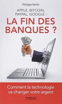 """Afficher """"La fin des banques ?"""""""
