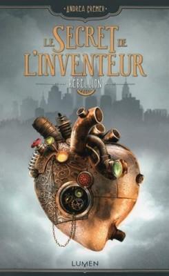 """Afficher """"Le secret de l'inventeur n° 1 Rébellion"""""""