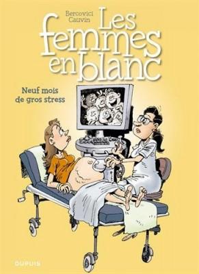 "Afficher ""Femmes en blanc (Les) n° 36 Neuf mois de gros stress"""