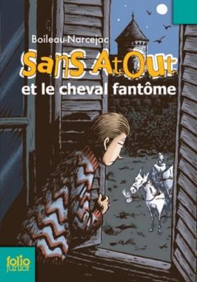 """Afficher """"Sans Atout et le cheval fantôme"""""""