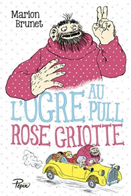 """Afficher """"L'ogre au pull rose griotte"""""""