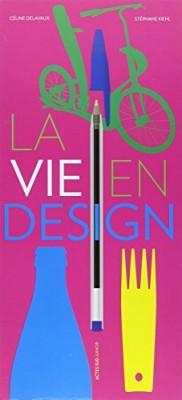 vignette de 'La vie en design (Céline Delavaux)'