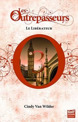 """Afficher """"Les Outrepasseurs n° 3 Le Libérateur"""""""