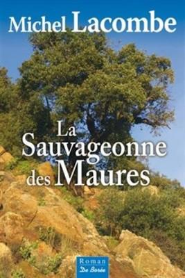 """Afficher """"La sauvageonne des Maures"""""""