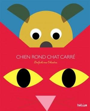 """Afficher """"Chien rond et Chat carré découvrent le pays des formes"""""""