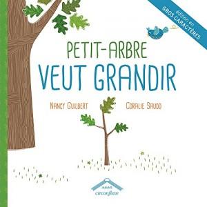 """Afficher """"Petit-Arbre veut grandir"""""""