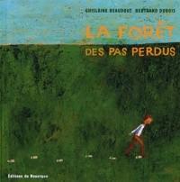 """Afficher """"La forêt des pas perdus"""""""