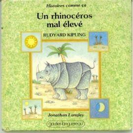"""Afficher """"Histoires comme ça n° 3 Un Rhinocéros mal élevé"""""""