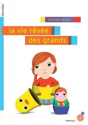 """Afficher """"Vie rêvée des grands (La)"""""""