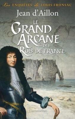 """Afficher """"Les enquêtes de Louis Fronsac Le grand arcane des rois de France"""""""