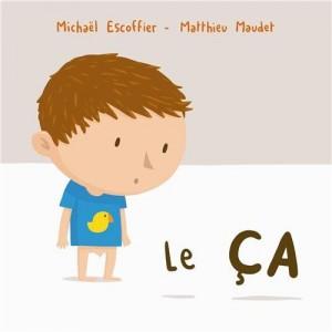 vignette de 'Le ça (Michaël Escoffier)'