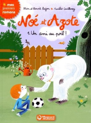 """Afficher """"Noé et Azote n° 1 Un ami au poil !"""""""