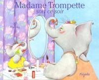 """Afficher """"Madame Trompette sort ce soir"""""""