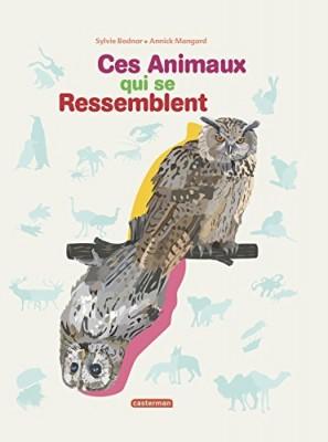 vignette de 'Ces animaux qui se ressemblent (Sylvie Bednar)'