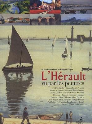 """Afficher """"L'Hérault vu par les peintres"""""""