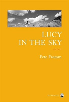 vignette de 'Lucy in the sky (Pete Fromm)'