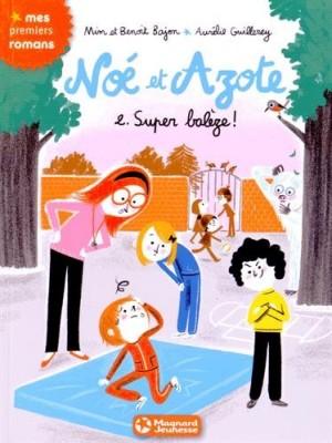 """Afficher """"Noé et Azote n° 2 Super balèze"""""""