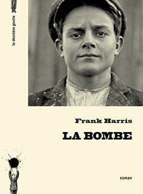 vignette de 'La bombe (Frank Harris)'