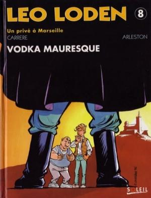 """Afficher """"Léo Loden n° 8 Vodka mauresque"""""""