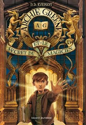 """Afficher """"Archie Greene n° 1 Archie Green et le secret du magicien"""""""