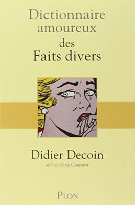 """Afficher """"Dictionnaire amoureux des faits divers"""""""