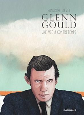 vignette de 'Glenn Gould (Sandrine Revel)'