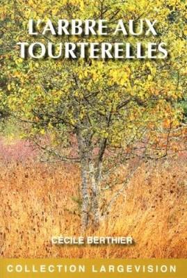 """Afficher """"L'arbre aux tourterelles"""""""