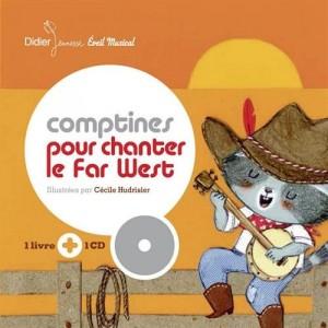 """Afficher """"Comptines pour chanter le Far West"""""""