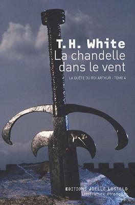"""Afficher """"La quête du roi Arthur n° 4La chandelle dans le vent"""""""