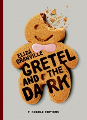 "Afficher ""Gretel and the dark"""