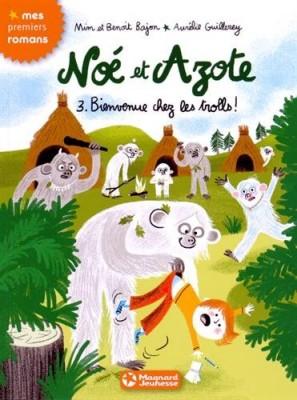 """Afficher """"Noé et Azote n° 3 Bienvenue chez les trolls !"""""""