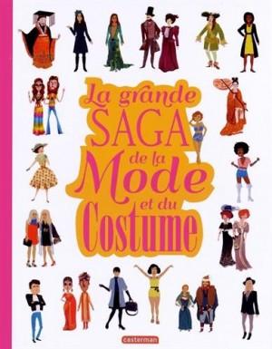 """Afficher """"La grande saga de la mode et du costume"""""""