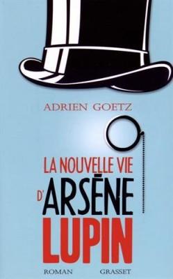 """Afficher """"La nouvelle vie d'Arsène Lupin"""""""