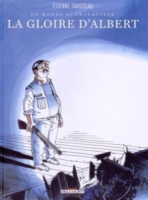"""Afficher """"Un monde si tranquille n° 1 La gloire d'Albert"""""""