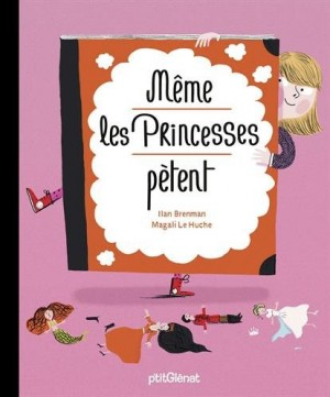 """Afficher """"Même les princesses pètent"""""""