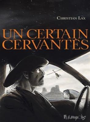 """Afficher """"Un certain Cervantès"""""""